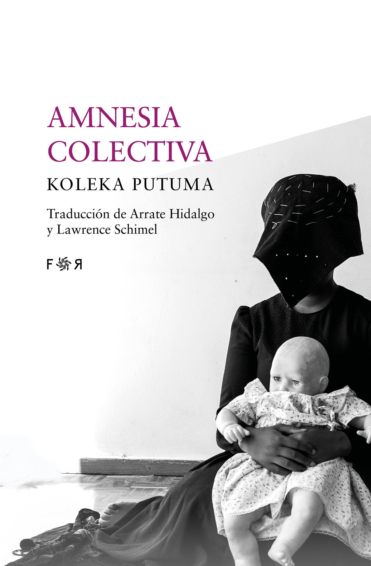 Cubierta de Amnesia colectiva en la Editorial Flores raras